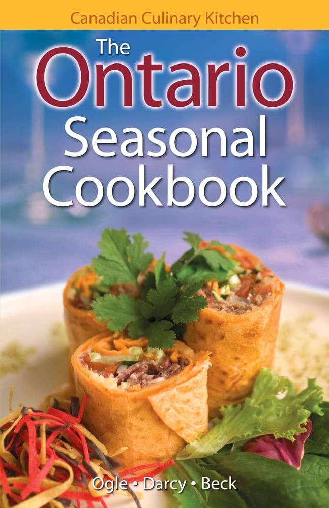 Ontario Seasonal Cookbook, The