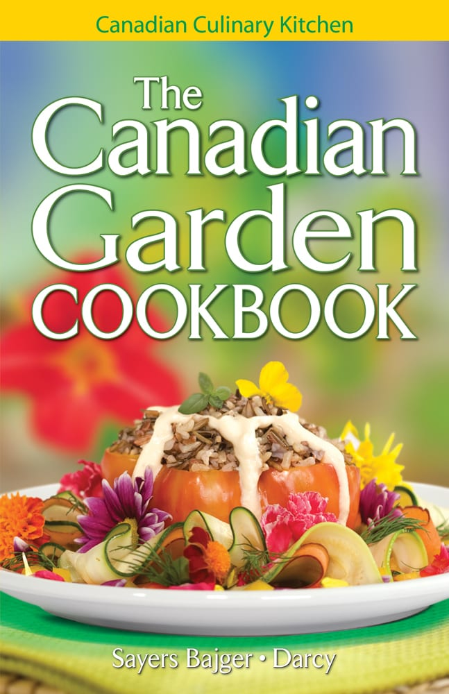 Canadian Garden Cookbook, The