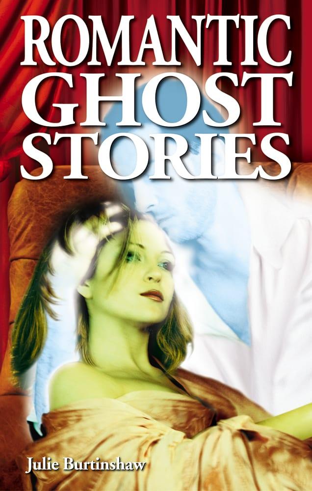 Romantic Ghost Stories