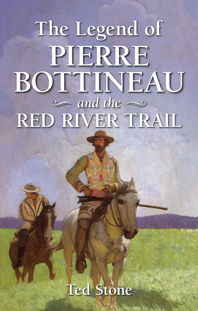 Legend of Pierre Bottineau and the Red River Trail, The
