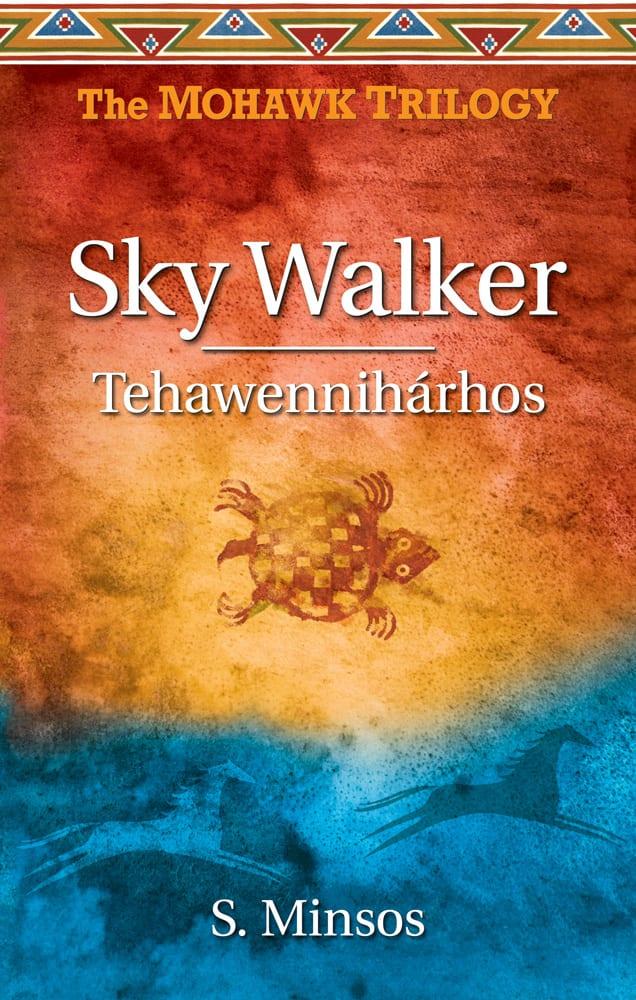 Sky Walker Tehawennihárhos