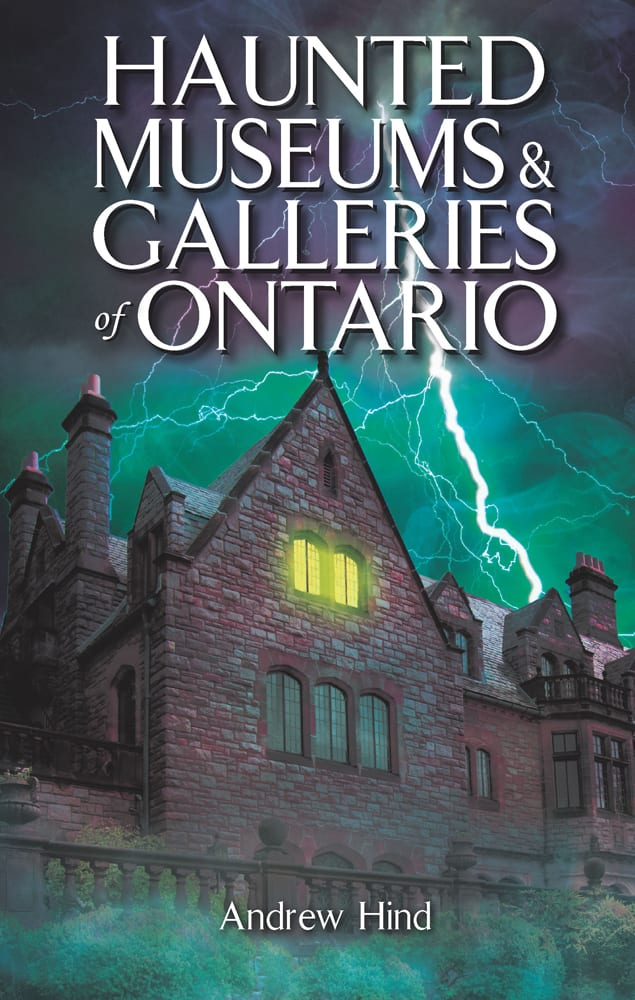 Haunted Museums & Galleries of Ontario